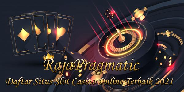 RajaPragmatic Rajanya Dalam Situs Casino Online